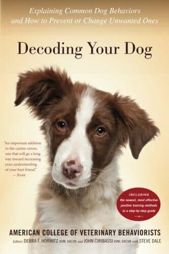 Decoding Your Dog - Explaining Behaviors