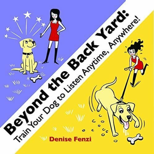 Beyond The Back Yard - Train your dog to listen